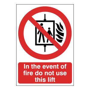 210x148mm In The Event Of Fire Do Not Use This Lift - Rigid