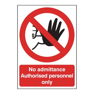 210x148mm No Admittance Authorised Personnel Only - Rigid