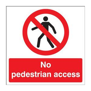 450x600mm No pedestrian access stanchion sign